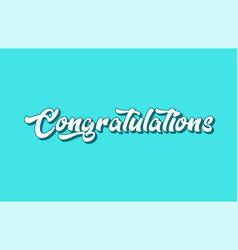 Congratulations hand written word text for vector