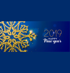 happy new year 2019 gold glitter snowflake card vector image
