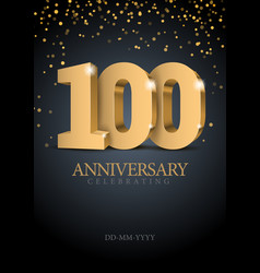 anniversary 100 gold 3d numbers vector image