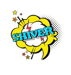 Comic speech chat bubble pop art style shiver vector