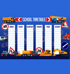 school timetable schedule with heavy vehicles vector image