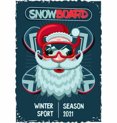 snowboarder santa claus vintage poster head with vector image