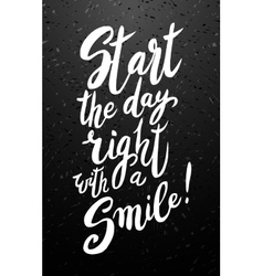 Start your day with a smile vector image