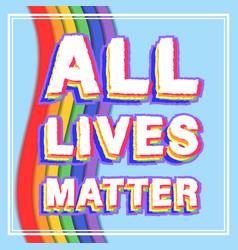 Graphics for t-shirt inscription all lives matter vector