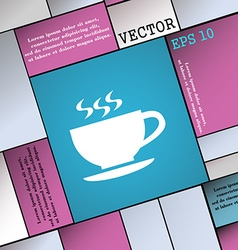 The tea and cup icon sign Modern flat style for vector