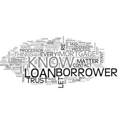 What every borrower wants to know text word cloud vector