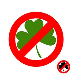 Stop clover It is forbidden to have green lever vector image