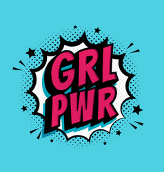grl pwr sign comic speech bubble with emotional vector image