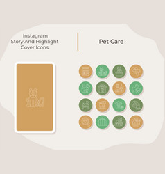 Pet care social media story and highlight cover vector