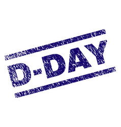 Scratched textured d-day stamp seal vector