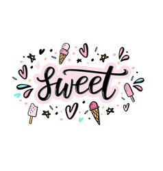 Sweet hand lettering word with of ice vector