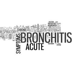 acute bronchitis symptom text word cloud concept vector image