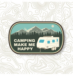 camping make me happy summer camp vector image