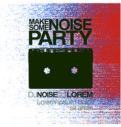 Make some noise Night Party flyer Red and blue No vector image
