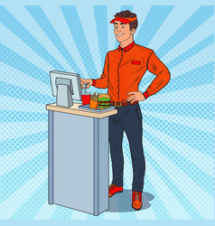 Pop art cashier takes the order fast food vector