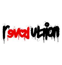 graffiti revolution word sprayed isolated vector image