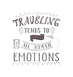 hand lettering quote of travel and air vector image