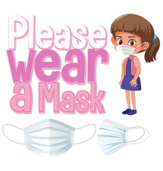 please wear a mask sign template vector image
