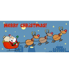 Christmas Greeting With Santa Sleigh And Reindeer vector image