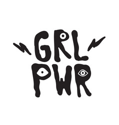 grl pwr short quote girl power cute vector image