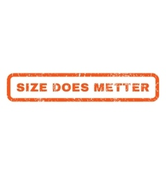 Size Does Metter Rubber Stamp vector