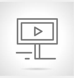 video advert city board simple line icon vector image