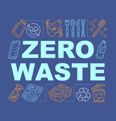 Zero waste products word concepts banner vector