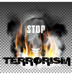Stop terrorism in the fire smoke and skull vector