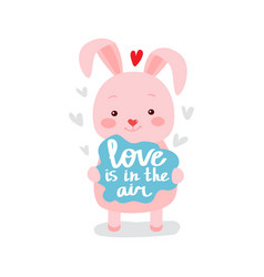 Cute pink bunny holds a sign with text vector