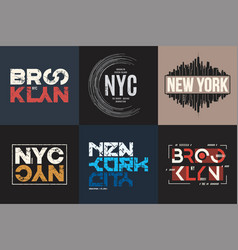 Set six styled new york and brooklyn t vector