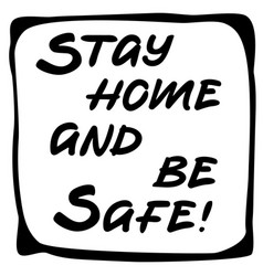 Stay home and be safe pillow design vector