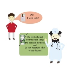 The patient asks doctor to help cure a tooth vector