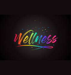 Wellness word text with handwritten rainbow vector