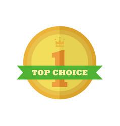 top choice gold medal vintage custom badge emblem vector image