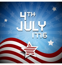 Fourth of July 1776 Independence Day vector image