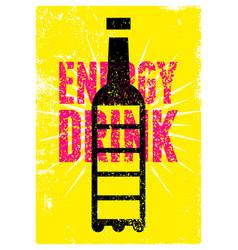 Energy drink grunge poster bottle full battery vector
