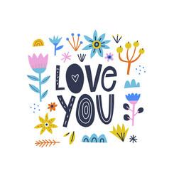Love you romantic lettering inscription vector