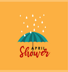 April showers bring may flowers template design vector