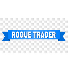 Blue stripe with rogue trader caption vector