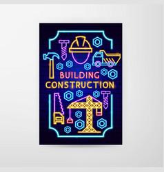 building construction neon flyer vector image