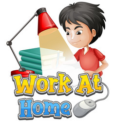 font design for work from home with boy working vector image