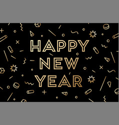happy new year greeting card with inscription vector image