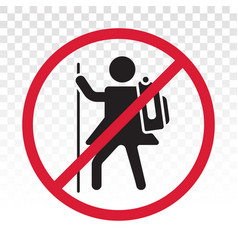No hiking mountain climbing - prohibition sign vector