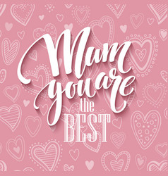 Mothers day lettering card with pink seamless vector image vector image