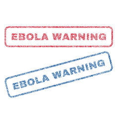 ebola warning textile stamps vector image