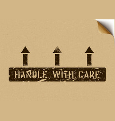 Handle with care grunge pictogram with vector