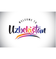 Uzbekistan welcome to message in purple vibrant vector