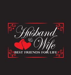Wedding quotes and slogan good for tee husband vector