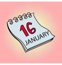Calendar January 16 pop art vector image