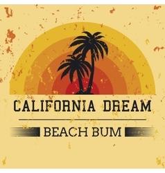 california dream typography t-shirt graphics vector image